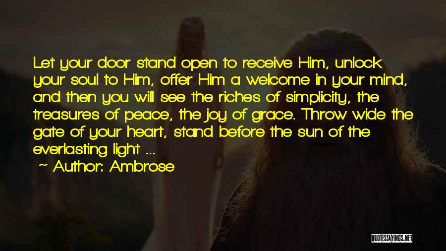 Light Of Your Soul Quotes By Ambrose