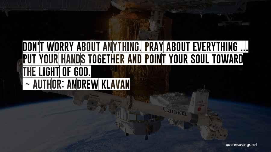Light Of Your Soul Quotes By Andrew Klavan