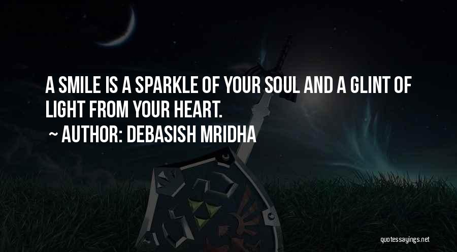Light Of Your Soul Quotes By Debasish Mridha