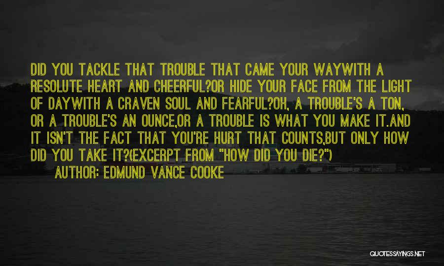 Light Of Your Soul Quotes By Edmund Vance Cooke