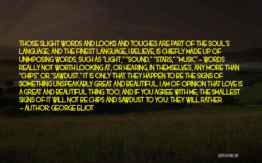 Light Of Your Soul Quotes By George Eliot
