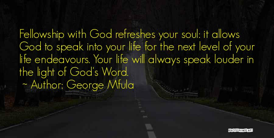 Light Of Your Soul Quotes By George Mfula