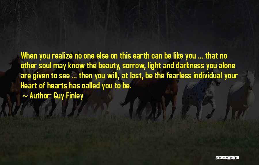 Light Of Your Soul Quotes By Guy Finley
