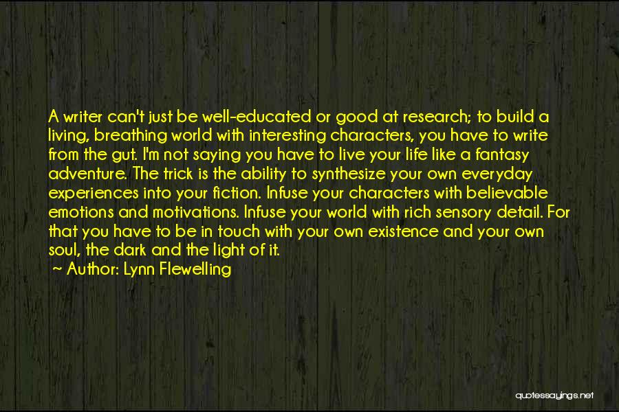 Light Of Your Soul Quotes By Lynn Flewelling