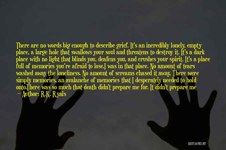 Light Of Your Soul Quotes By R.K. Ryals