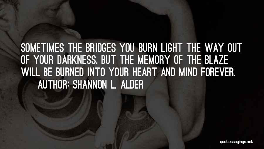 Light Of Your Soul Quotes By Shannon L. Alder