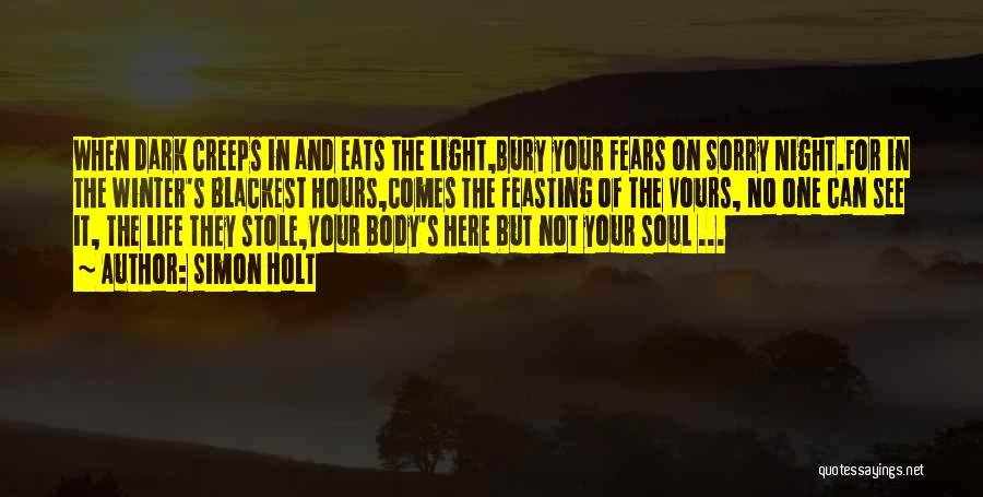 Light Of Your Soul Quotes By Simon Holt