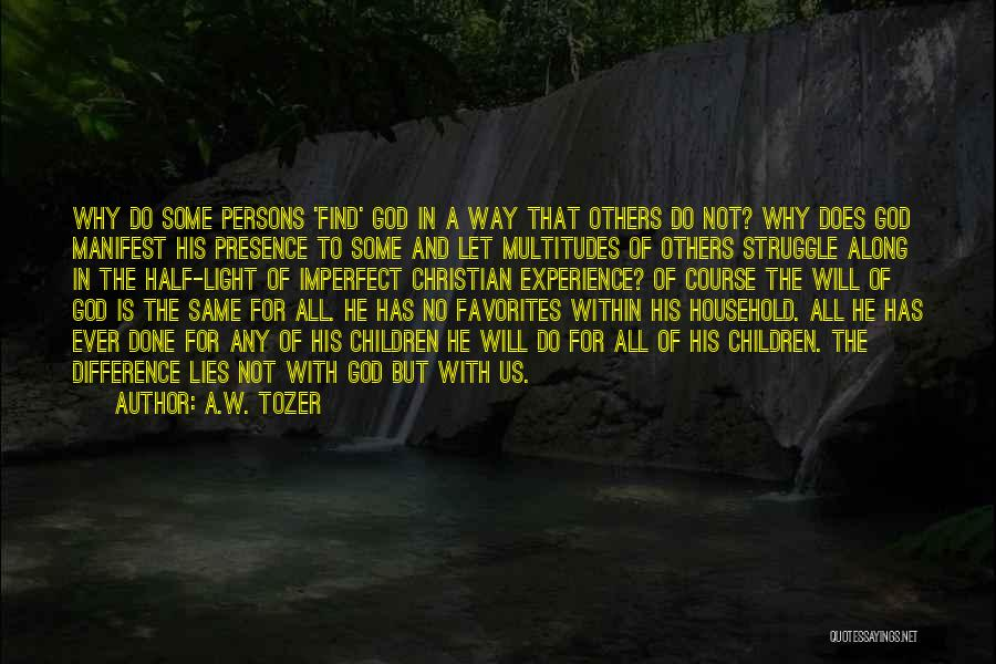 Light The Way For Others Quotes By A.W. Tozer