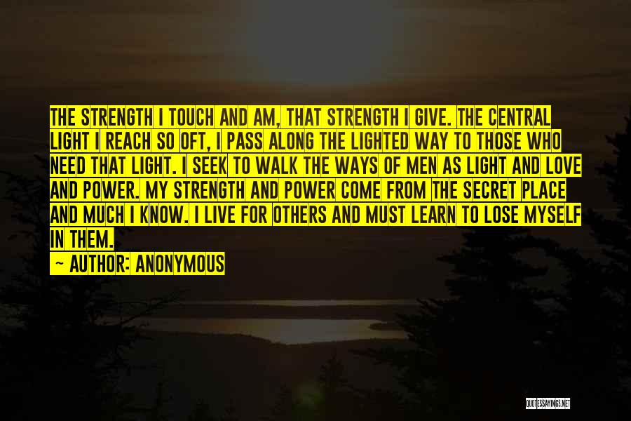Light The Way For Others Quotes By Anonymous