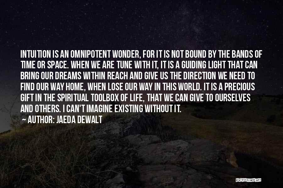 Light The Way For Others Quotes By Jaeda DeWalt