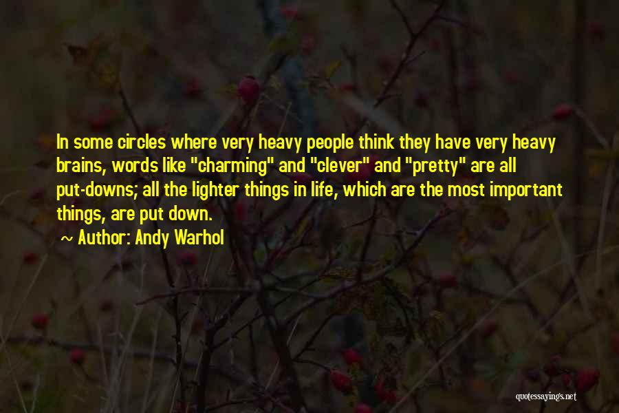 Lighter Quotes By Andy Warhol