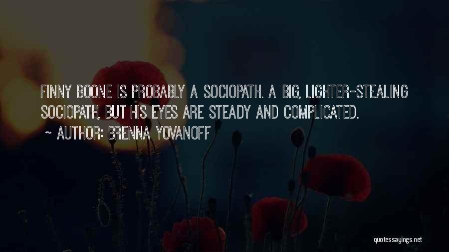 Lighter Quotes By Brenna Yovanoff