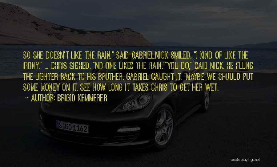 Lighter Quotes By Brigid Kemmerer