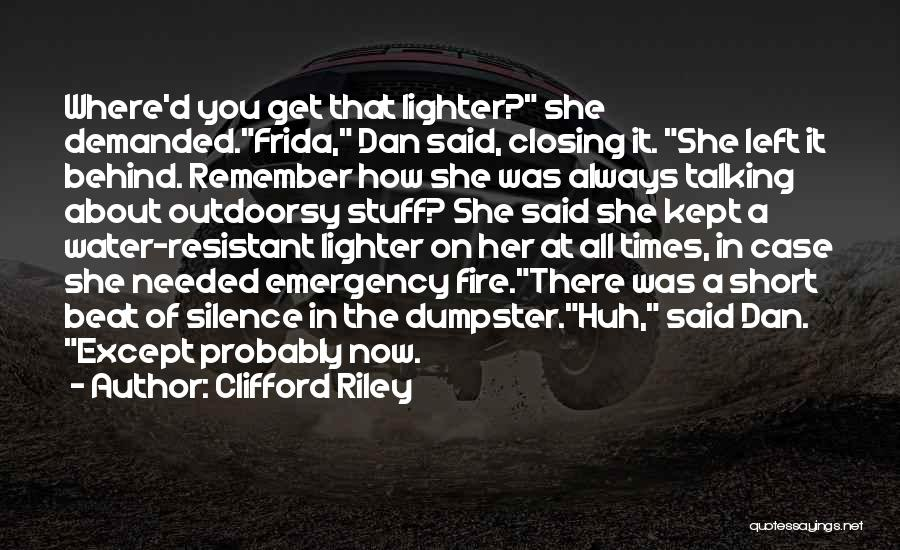 Lighter Quotes By Clifford Riley