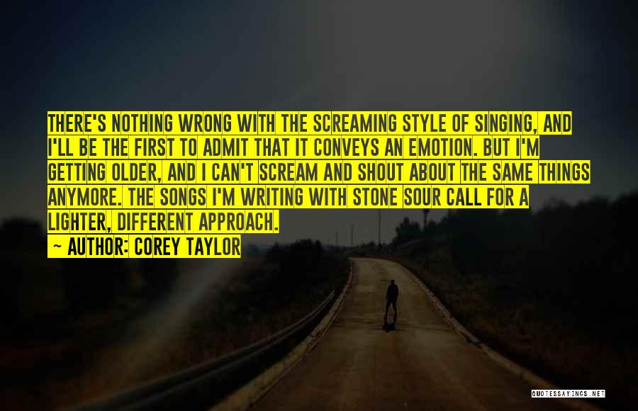 Lighter Quotes By Corey Taylor