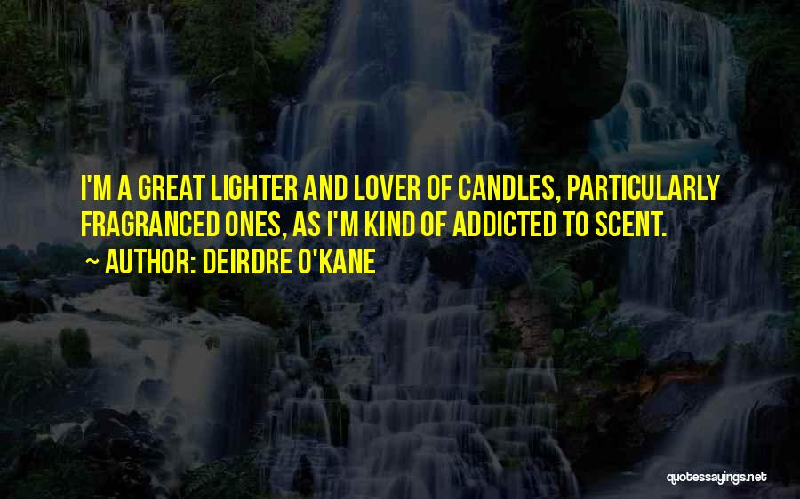 Lighter Quotes By Deirdre O'Kane