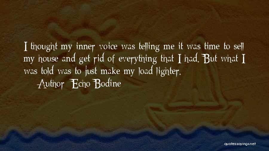 Lighter Quotes By Echo Bodine