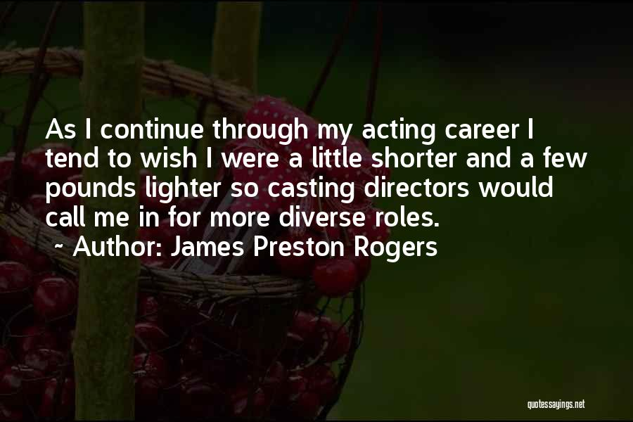 Lighter Quotes By James Preston Rogers