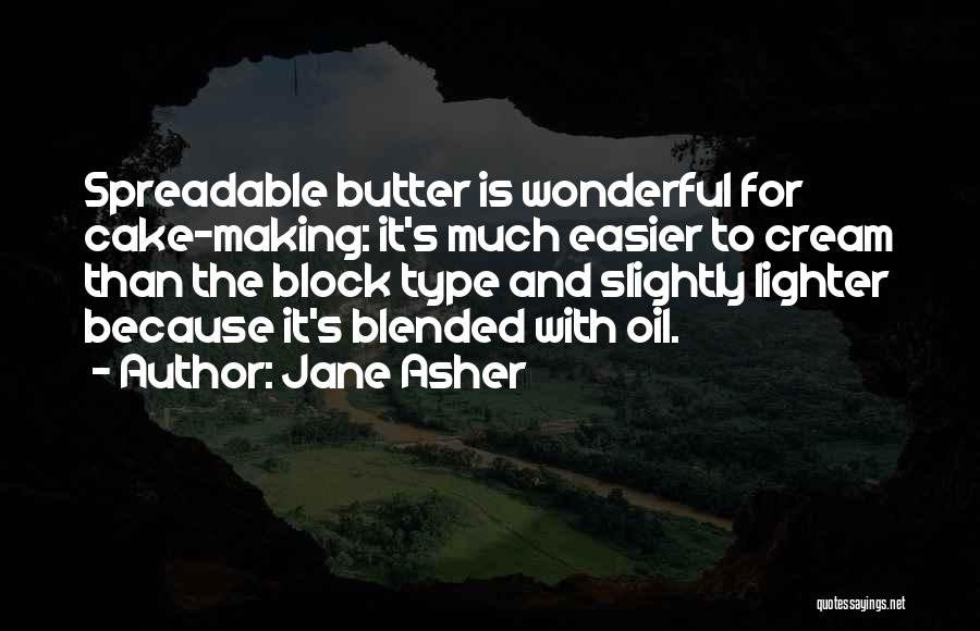 Lighter Quotes By Jane Asher
