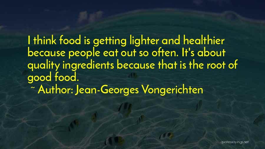 Lighter Quotes By Jean-Georges Vongerichten