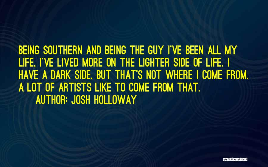 Lighter Quotes By Josh Holloway