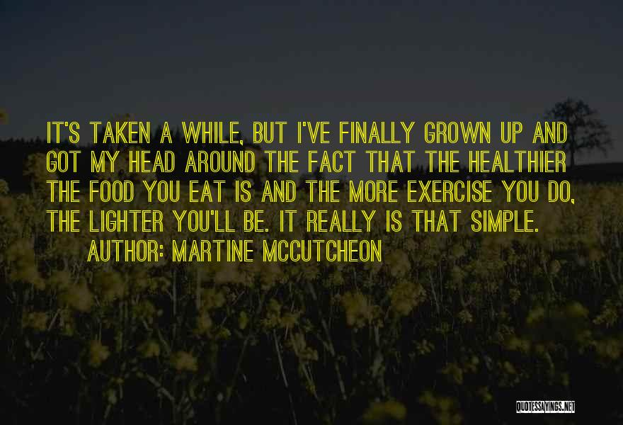 Lighter Quotes By Martine McCutcheon