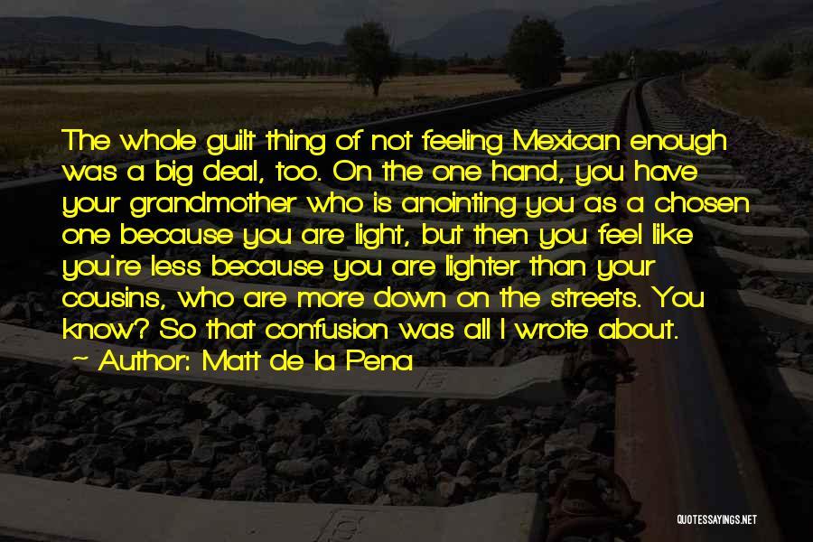 Lighter Quotes By Matt De La Pena