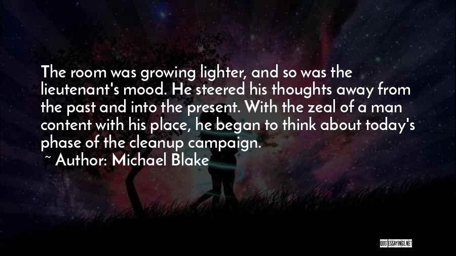 Lighter Quotes By Michael Blake