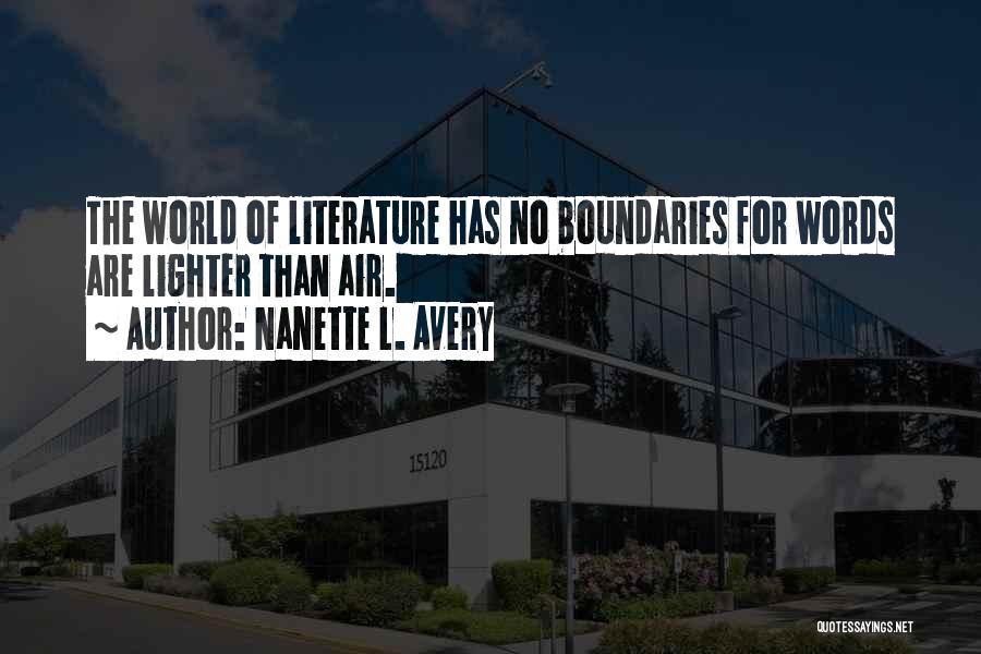 Lighter Quotes By Nanette L. Avery