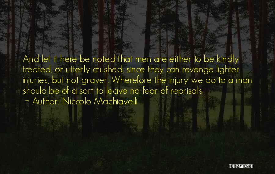Lighter Quotes By Niccolo Machiavelli