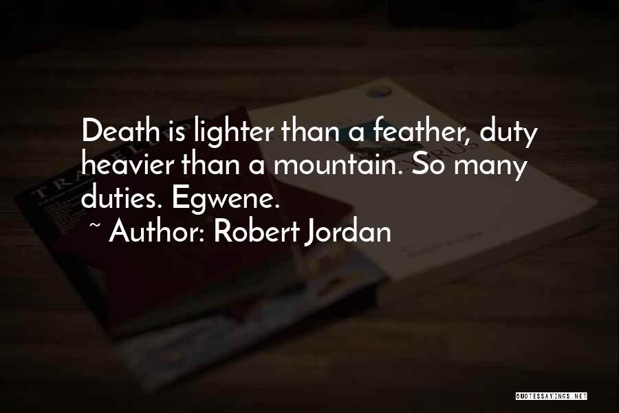Lighter Quotes By Robert Jordan