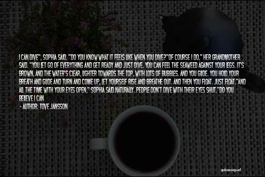 Lighter Quotes By Tove Jansson