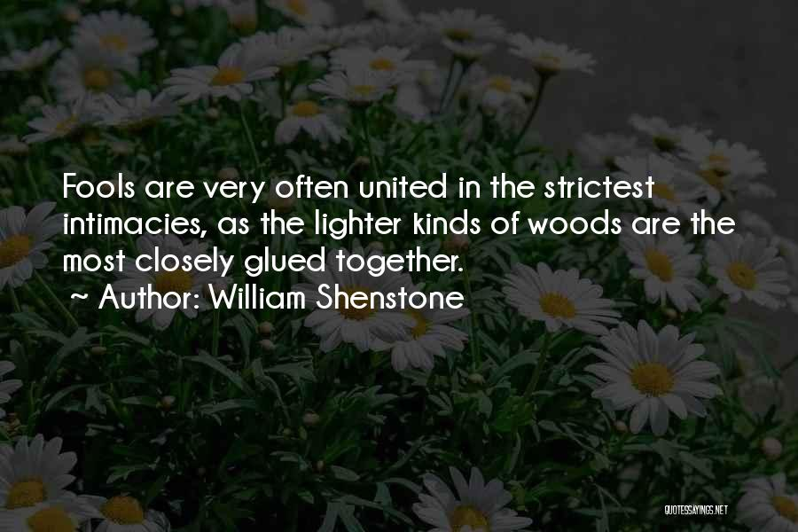 Lighter Quotes By William Shenstone