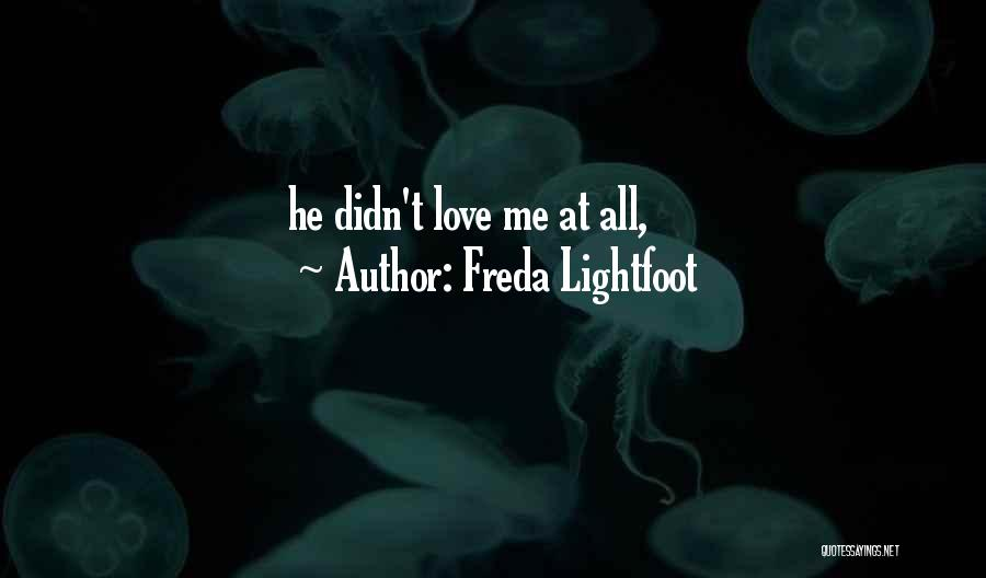 Lightfoot Quotes By Freda Lightfoot