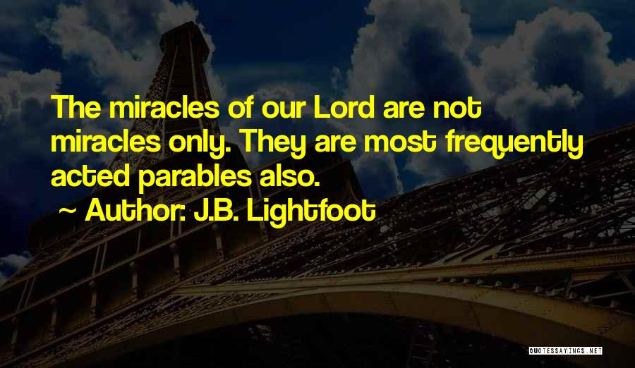 Lightfoot Quotes By J.B. Lightfoot