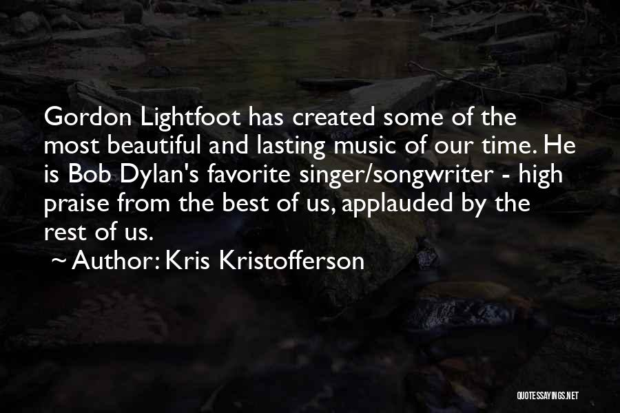 Lightfoot Quotes By Kris Kristofferson