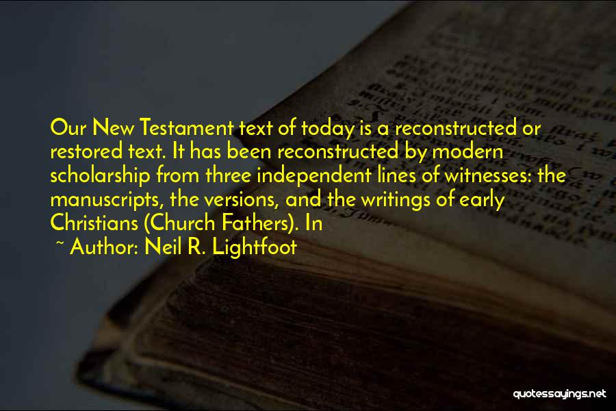 Lightfoot Quotes By Neil R. Lightfoot