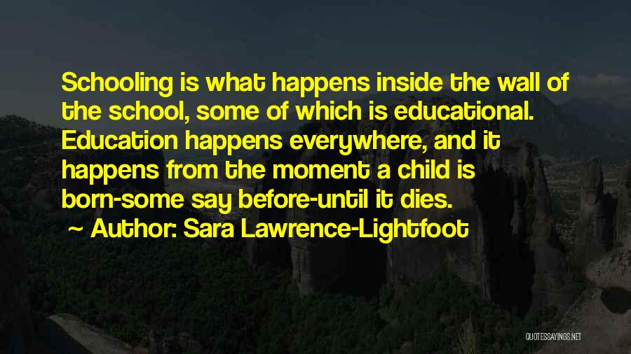 Lightfoot Quotes By Sara Lawrence-Lightfoot