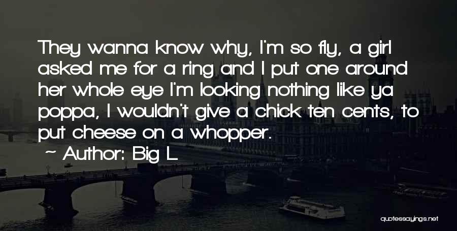 Like A Girl Quotes By Big L