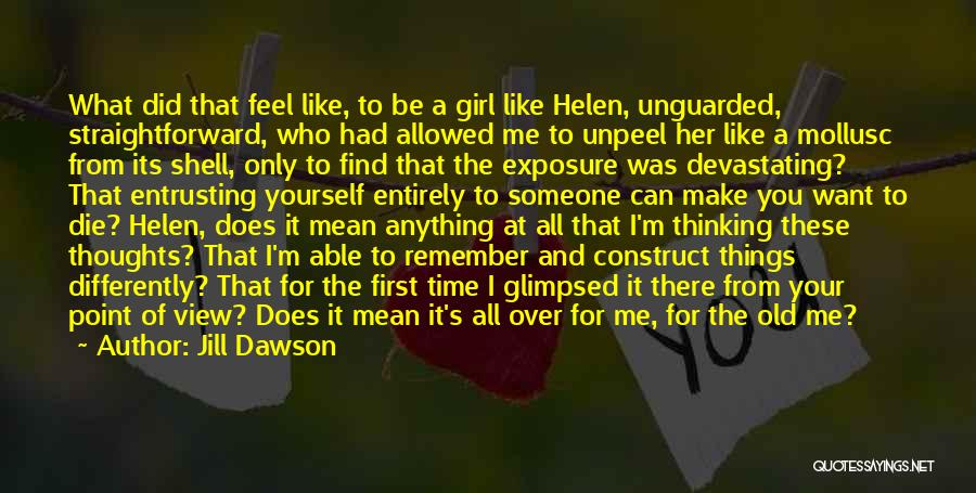 Like A Girl Quotes By Jill Dawson