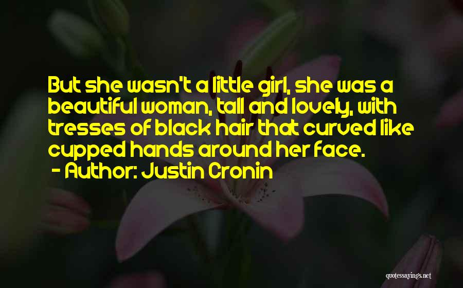 Like A Girl Quotes By Justin Cronin