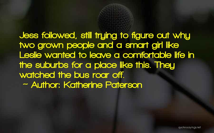 Like A Girl Quotes By Katherine Paterson