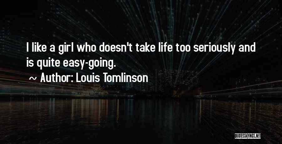 Like A Girl Quotes By Louis Tomlinson
