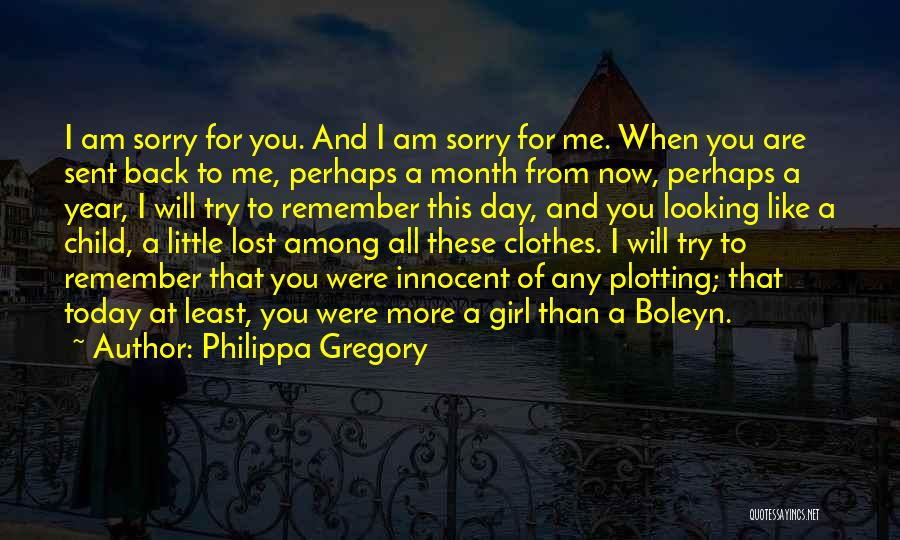 Like A Girl Quotes By Philippa Gregory