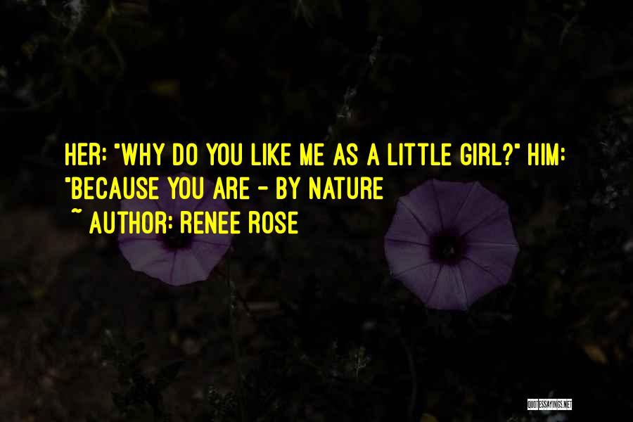 Like A Girl Quotes By Renee Rose