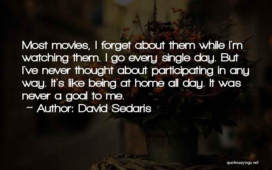 Like Being Single Quotes By David Sedaris