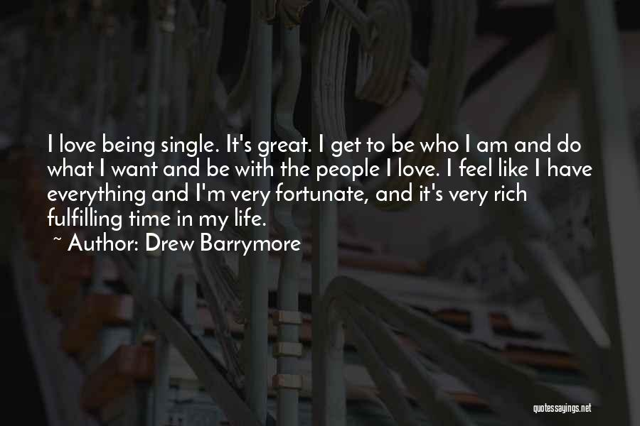 Like Being Single Quotes By Drew Barrymore