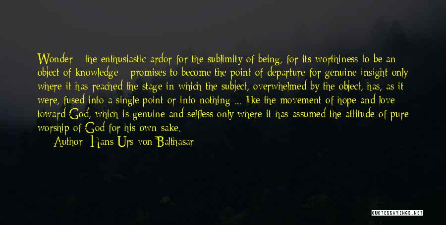 Like Being Single Quotes By Hans Urs Von Balthasar
