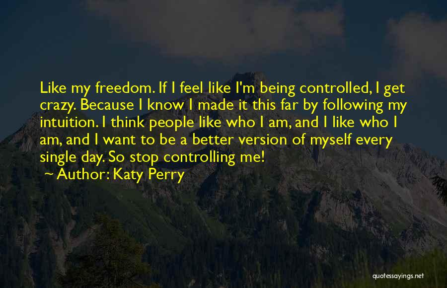 Like Being Single Quotes By Katy Perry