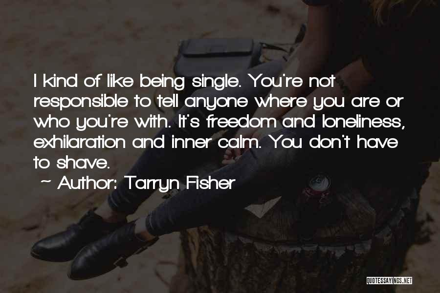 Like Being Single Quotes By Tarryn Fisher